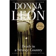 Death in a Strange Country A Commissario Guido Brunetti Mystery by Leon, Donna, 9780802146021