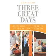 Three Great Days by Helmes, Jeremy, 9780814646021