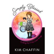 Simply Blessed by Chaffin, Kim, 9781424556021