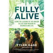 Fully Alive by Gage, Tyler, 9781501156021
