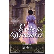 Exile for Dreamers A Stranje House Novel by Baldwin, Kathleen, 9780765376022