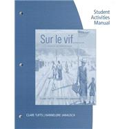 SAM for Tufts/Jarausch's Sur le vif: Niveau intermediaire, 6th by Tufts, Clare; Jarausch, Hannelore, 9781133936022