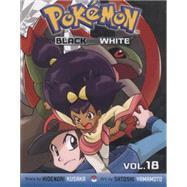 Pokémon Black and White, Vol. 18 by Kusaka, Hidenori; Yamamoto, Satoshi, 9781421576022