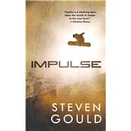 Impulse by Gould, Steven, 9780765366023