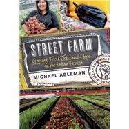 Street Farm by Ableman, Michael, 9781603586023