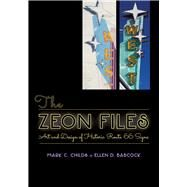 The Zeon Files by Childs, Mark C.; Babcock, Ellen D., 9780826356024