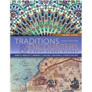 Traditions & Encounters Brief Vol 1 w/ Connect 1 Term Access Card by Bentley, Jerry; Ziegler, Herbert; Streets Salter, Heather, 9781259676024
