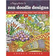 Angela Porter's Zen Doodle Designs by Porter, Angela, 9781944686024