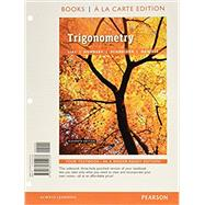Trigonometry, Books a la Carte Edition plus MyLab Math with Pearson eText -- Access Card Package by Lial, Margaret L.; Hornsby, John; Schneider, David I.; Daniels, Callie, 9780134306025