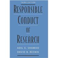Responsible Conduct of Research by Shamoo, Adil E.; Resnik, David B., 9780199376025