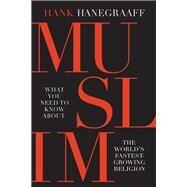 Muslim by Hanegraaff, Hank, 9780785216025
