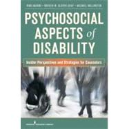 Psychosocial Aspects of Disability: Insider Perspectives and Counseling Strategies by Marini, Irmo, Ph.D., 9780826106025