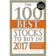 The 100 Best Stocks to Buy in 2017 by Sander, Peter; Bobo, Scott, 9781440596025