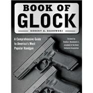 Book of Glock by Sadowski, Robert A.; Ruselowski, Stanley J., Jr., 9781510716025