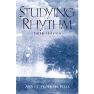 Studying Rhythm by Hall, Anne C., Professor Emeritus, 9780130406026