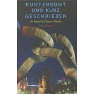 Kunterbunt und Kurz Geschrieben : An Interactive German Reader by James Pfrehm, 9780300166026