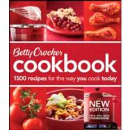 Betty Crocker Cookbook : 1500 Recipes for the Way You Cook Today by Unknown, 9780470906026