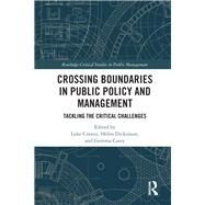 Boundary Crossing in Policy and Public Management: The Critical Challenges by Craven; Luke, 9781138636026