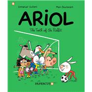 Ariol #9: The Teeth of the Rabbit by Guibert, Emmanuel; Boutavant, Marc, 9781629916026