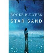 Star Sand by Pulvers, Roger, 9781503936027