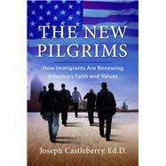The New Pilgrims by Castleberry, Joseph, 9781617956027