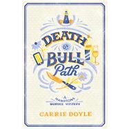 Death on Bull Path by Doyle, Carrie, 9781947936027