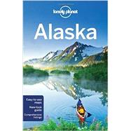 Lonely Planet Alaska by Lonely Planet Publications, 9781742206028