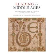 Reading the Middle Ages: Sources from Europe, Byzantium, and the Islamic World by Rosenwein, Barbara H., 9781442606029