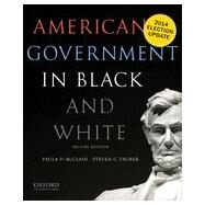 American Government in Black and White by McClain, Paula D.; Tauber, Steven C., 9780190216030