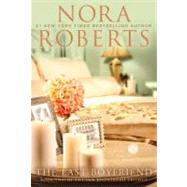 The Last Boyfriend Book Two of the Inn BoonsBoro Trilogy by Roberts, Nora, 9780425246030