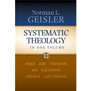 Systematic Theology by Geisler, Norman L., 9780764206030