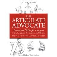 The Articulate Advocate by Johnson, Brian K.; Hunter, Marsha, 9781939506030