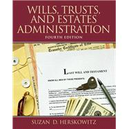 Wills, Trusts, and Estates Administration by Herskowitz, Suzan D, 9780132956031
