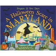 A Halloween Scare in Maryland by James, Eric; La Ray, Marina, 9781492606031