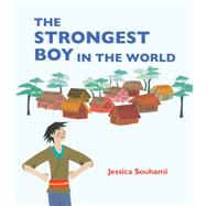 The Strongest Boy in the World by Quarto Generic, 9781847806031