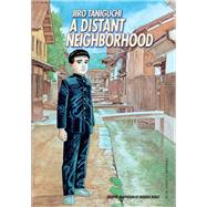 A Distant Neighborhood by Taniguchi, Jiro; Boilet, Frederic (ADP), 9781910856031