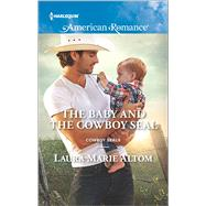 The Baby and the Cowboy SEAL by Altom, Laura Marie, 9780373756032
