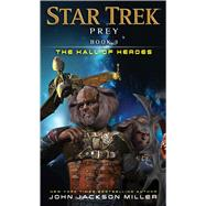 Book Three: The Hall of Heroes by Miller, John Jackson, 9781501116032
