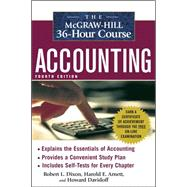 The McGraw-Hill 36-Hour Accounting Course, 4th Ed by Dixon, Robert; Arnett, Harold; Davidoff, Howard, 9780071486033