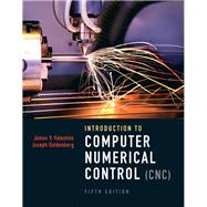 Introduction to Computer Numerical Control by Valentino, James V.; Goldenberg, Joseph; Predator, Inc, AAA, 9780132176033