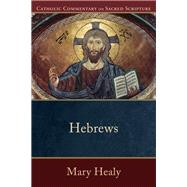 Hebrews by Healy, Mary, 9780801036033