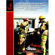 Fire & Emergency Services Orientation & Terminology by IFSTA, 9780132786034