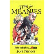 Tips for Meanies by Thynne, Jane; Honeysett, Martin, 9780224096034