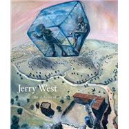 Jerry West by West, Jerry R.; Solnit, Rebecca (CON); Wilson-Powell, Malin (CON); Traugott, Joseph, 9780890136034