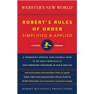 Webster's New World Robert's Rules of Order Simplified and Applied by Robert McConnell Productions, 9780544236035