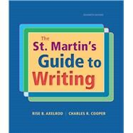 The St. Martin's Guide to Writing by Axelrod, Rise B.; Cooper, Charles R., 9781319016036