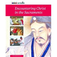 Encountering Christ in the Sacrament by Rothrock, 9781847306036