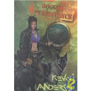 Dogged Persistence by Unknown, 9781930846036