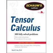 Schaums Outline of Tensor Calculus by Kay, David, 9780071756037