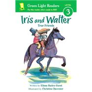 Iris and Walter by Guest, Elissa Haden; Davenier, Christine, 9780544456037